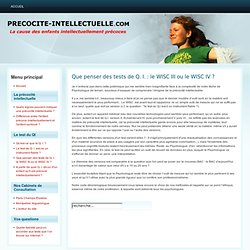 Que penser des tests de Q. I. : le WISC III ou le WISC IV ?