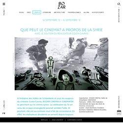 QUE PEUT LE CINEMA? A propos de la Syrie
