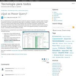 ¿Qué es Power Query? - Tecnología para todos
