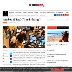 ¿Qué es el 'Real-Time Bidding'?