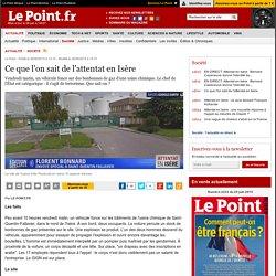 Ce que l'on sait de l'attentat en Isère