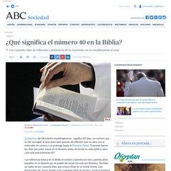 ¿Qué significa el número 40 en la Biblia?