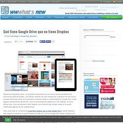 Qué tiene Google Drive que no tiene Dropbox
