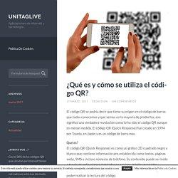 ¿Qué es y cómo se utiliza el código QR? – Unitaglive