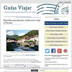 Qué ver en tu viaje a Navarra