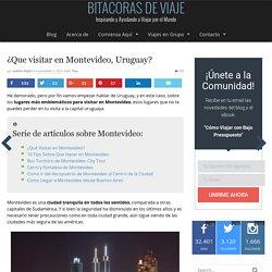 ¿Que visitar en Montevideo, Uruguay?