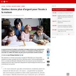 Québec donne plus d'argent pour l'école à lamaison