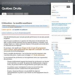 Québec Droite: L'éducation - Le modèle scandinave