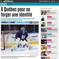 À Québec pour se forger une identité