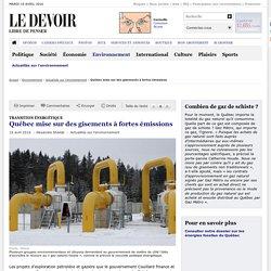 Québec mise sur des gisements à fortes émissions