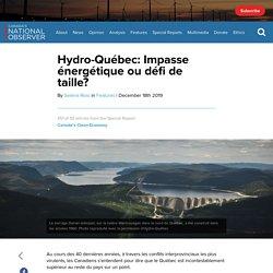 Hydro-Québec: Impasse énergétique ou défi de taille?