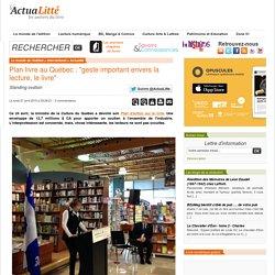 """Plan livre au Québec : """"geste important envers la lecture, le livre"""""""