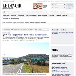 Québec a «improvisé» des normes insuffisantes