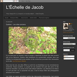 Québec : Les sites anciens