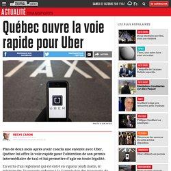 Québec ouvre la voie rapide pour Uber