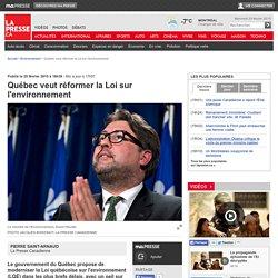 Québec veut réformer la Loi sur l'environnement