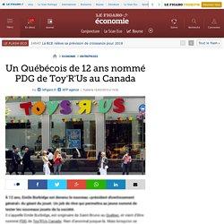 Un Québécois de 12 ans nommé PDG de Toy'R'Us au Canada