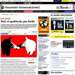 Noir et québécois, pas facile