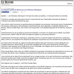 Les députés québécois disent non aux tribunaux islamiques