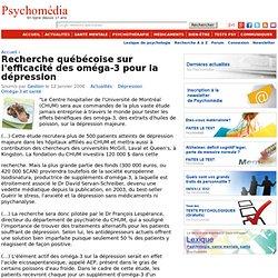 Recherche québécoise sur l'efficacité des oméga-3 pour la dépression
