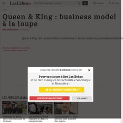 Queen & King : business model à la loupe