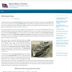 RMS Queen Mary Ship - History, Specifications, Facts