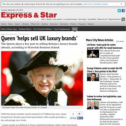 Queen 'helps sell UK luxury brands'