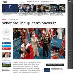 What are The Queen's powers? – Royal Central