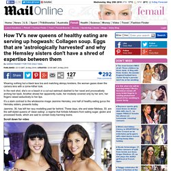 How TV's new queens of healthy eating are serving up hogwash