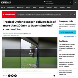Tropical Cyclone Imogen delivers falls of more than 200mm to Queensland Gulf communities
