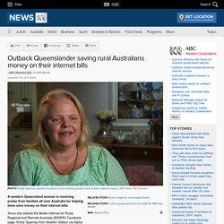 Outback Queenslander saving rural Australians money on their internet bills
