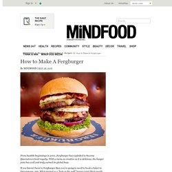 How To Make Queenstown's Ultimate Burger: Fergburger Secrets Revealed