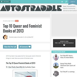 Top 10 Queer and Feminist Books of 2013