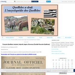 François Queffelec résistant, déporté, légion d'honneur [Famille Rosnoën Quillivian] - Queffelec a-drak