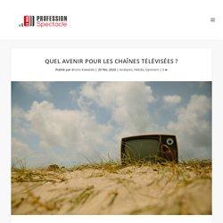 Quel avenir pour les chaînes télévisées ?