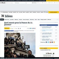 Quel avenir pour la France du 11 janvier?