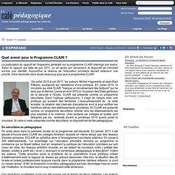 Quel avenir pour le Programme CLAIR ?