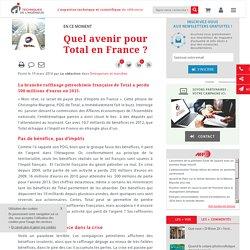 Quel avenir pour Total en France ?