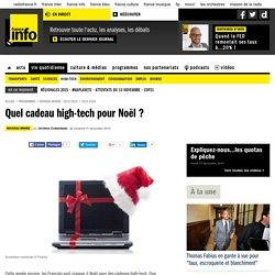 Quel cadeau high-tech pour Noël ?