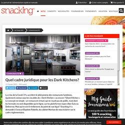 Quel cadre juridique pour les Dark Kitchens?