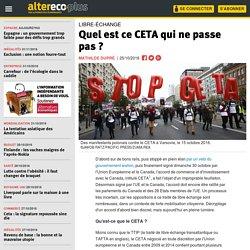 Quel est ce CETA qui ne passe pas
