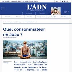 Quel consommateur en 2020 ?