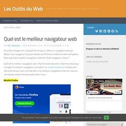 Quel est le meilleur navigateur web