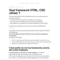 Quel framework HTML, CSS utiliser ?