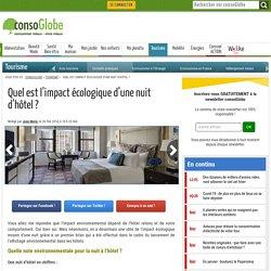 Quel est l'impact écologique d'une nuit d'hôtel ?