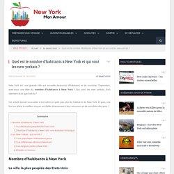 Quel est le nombre d'habitants à New York et qui sont les new yorkais ?