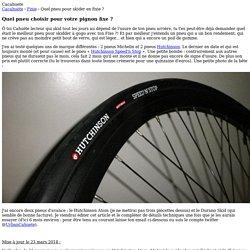 Quel pneu pour skider en fixie ?