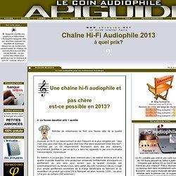 Quel prix pour une hi-fi audiophile en 2013?