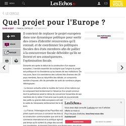Quel projet pour l'Europe ?, Le Cercle