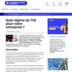 Quel régime de TVA pour l'entreprise ?
